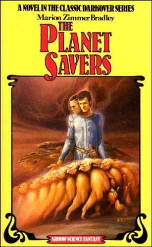 9780099193203: The Planet Savers (Darkover)