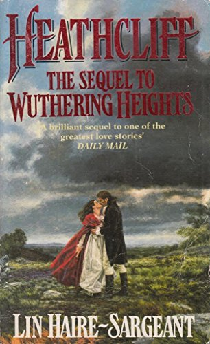 9780099193715: Heathcliff: The Sequel to Wuthering Heights
