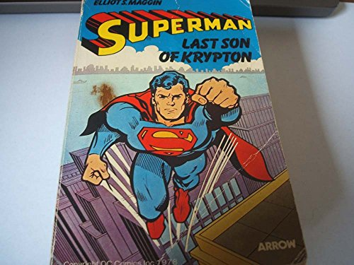 9780099193906: Superman - Last Son Of Krypton