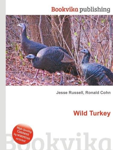 9780099195405: Wild Turkey