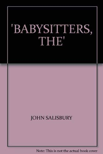 9780099197102: Babysitters, The