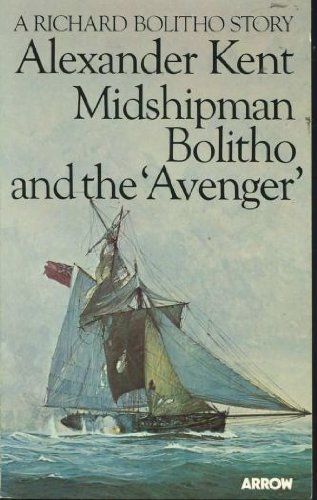 9780099198802: Midshipman Bolitho and the Avenger