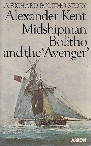 9780099198802: Midshipman Bolitho and the Avenger