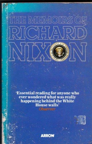 The Memoirs of Richard Nixon: Richard M. Nixon