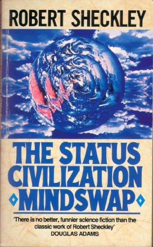 9780099199212: Status Civilisation/Mind Swap