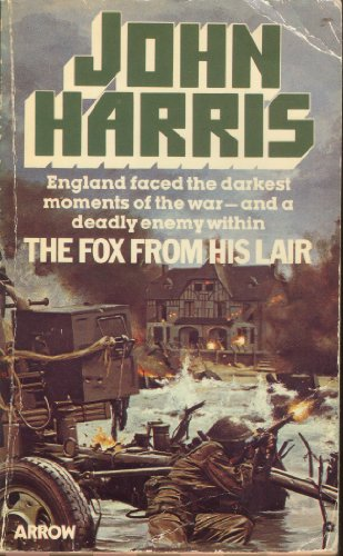 9780099199304: The Fox from His Lair: A Novel of D-day