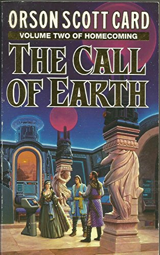 9780099199410: The Call Of Earth (Homecoming)