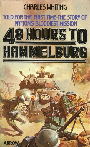 9780099199908: Forty Eight Hours to Hammelburg