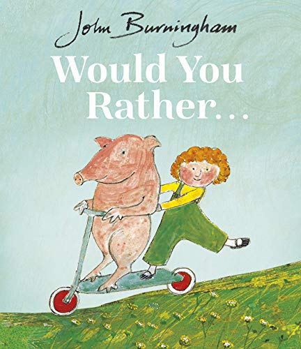 9780099200413: Would You Rather? (Red Fox Picture Books)