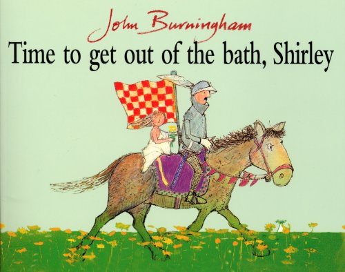 9780099200512: Time To Get Out Of The Bath, Shirley (Red Fox Picture Books)