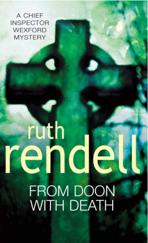 9780099203506: From Doon With Death: (A Wexford Case)