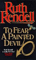 9780099203605: To Fear a Painted Devil
