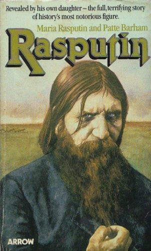 9780099204206: Rasputin: The Man Behind the Myth