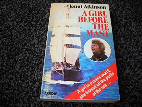 9780099204503: Girl Before the Mast