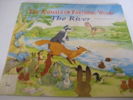 9780099204619: The River (Animals of Farthing Wood S.)