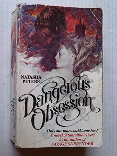 9780099205005: Dangerous Obsession