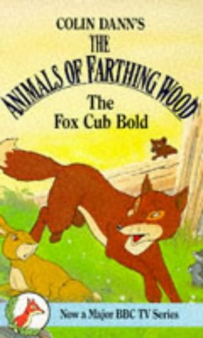 9780099205319: Fox Cub Bold (Farthing Wood)