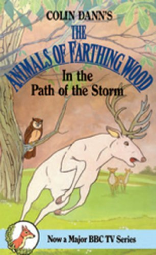 9780099205517: In the Path of the Storm (Farthing Wood S.)