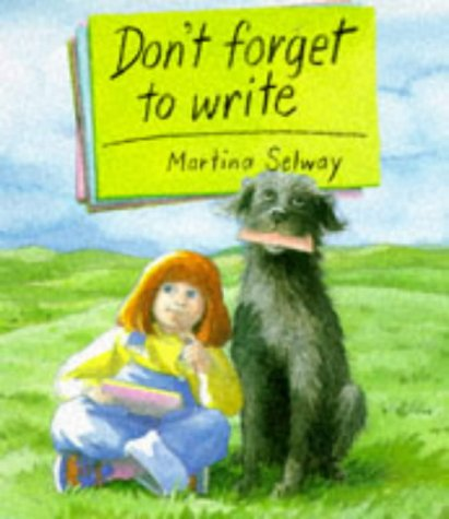 9780099206811: Don't Forget to Write (Red Fox Picture Books)