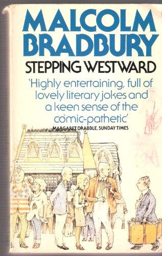 9780099207207: Stepping Westward