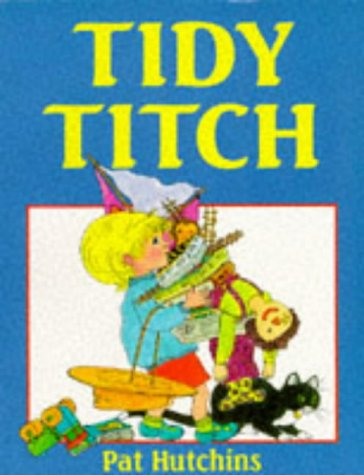 9780099207412: Tidy Titch (Red Fox Picture Books)