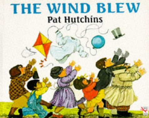 The Wind Blew (Red Fox Picture Books) (9780099207511) by Pat Hutchins