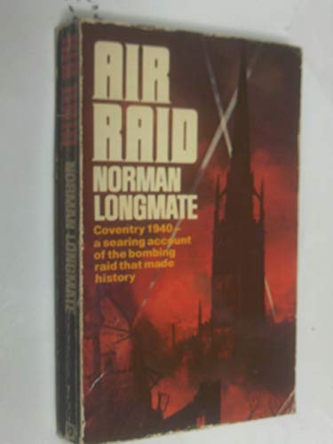 Air Raid: Bombing of Coventry, 1940 (0099208504) by Norman Longmate