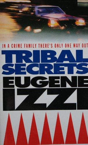 9780099208617: Tribal Secrets