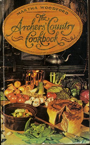 """9780099209102: """"Archers'"""" Country Cook Book"""