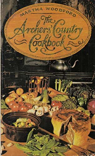 9780099209102: '''ARCHERS''' COUNTRY COOK BOOK'