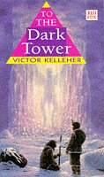 9780099211419: The To the Dark Tower (Red Fox Young Adult)