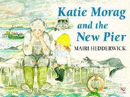 9780099211617: Katie Morag and the New Pier (Red Fox picture books)