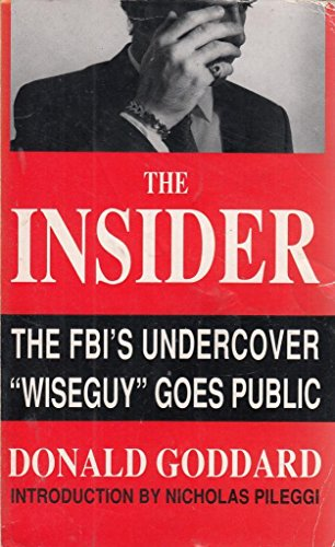9780099211815: The Insider: The FBI's Undercover 'Wiseguy' Goes Public
