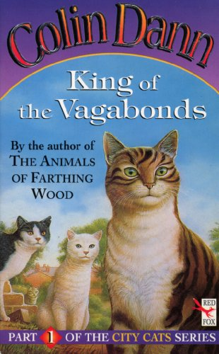 9780099211921: City Cats #1 KING OF THE VAGABONDS