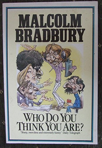 Who Do You Think You Are?: Stories and Parodies (Arena Books): Malcolm Bradbury