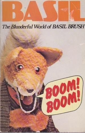 9780099213000: Boom! Boom! The Blunderful World Of Basil Brush