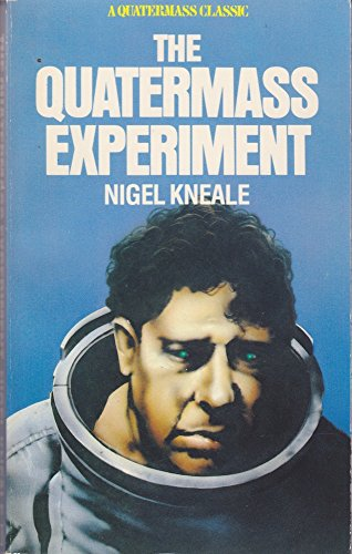 The Quatermass Experiment: Kneale, Nigel