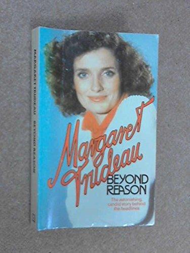 Beyond Reason: Margaret Trudeau