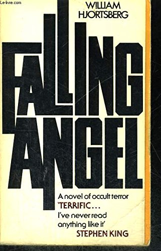 Falling Angel: William Hjortsberg