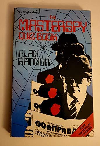 Masterspy Quiz Book: Radnor, Alan