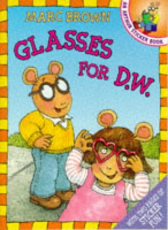 9780099217329: Glasses for D.W.: An Arthur Sticker Book (Red Fox Picture Books)