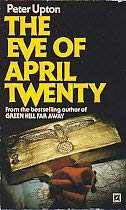 9780099217404: Eve of April Twenty