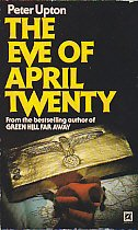 9780099217404: The Eve of April Twenty