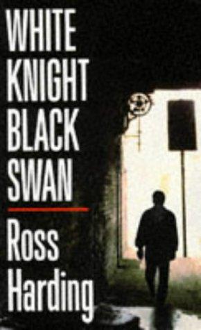 9780099217718: White Knight Black Swan