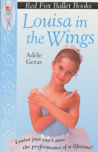9780099218425: Little Swan 3: Louisa in the Wings (Little Swan Ballet)