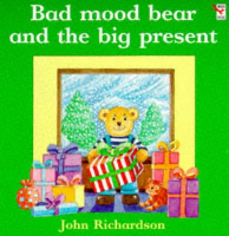 9780099219217: Bad Mood Bear and the Big Present (Red Fox Picture Books)