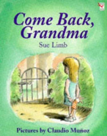 9780099219514: Come Back, Grandma (Red Fox Picture Books)