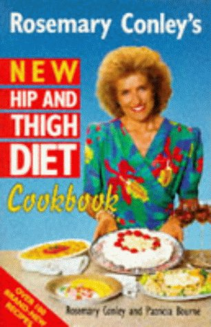 9780099219910: Rosemary Conley's New Hip And Thigh Diet Cookbook