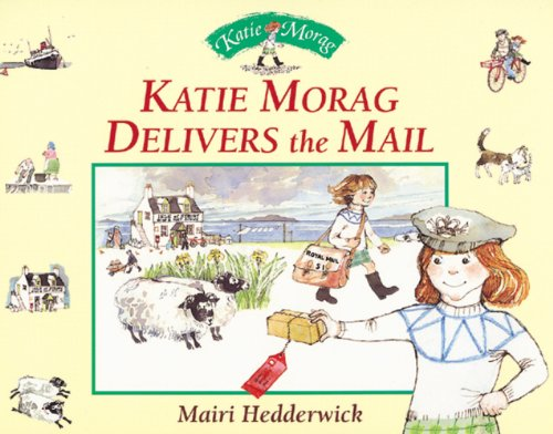 9780099220725: Katie Morag Delivers The Mail (Red Fox picture books)
