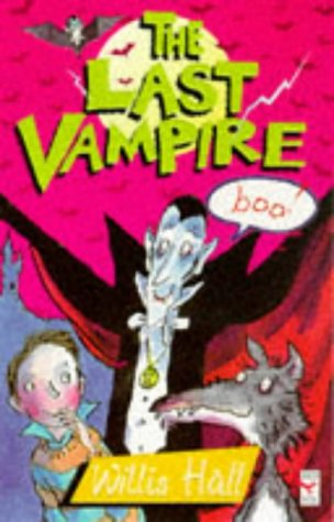 9780099221029: The Last Vampire (Red Fox Middle Fiction)